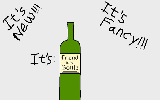 Friend in a Bottle!.png